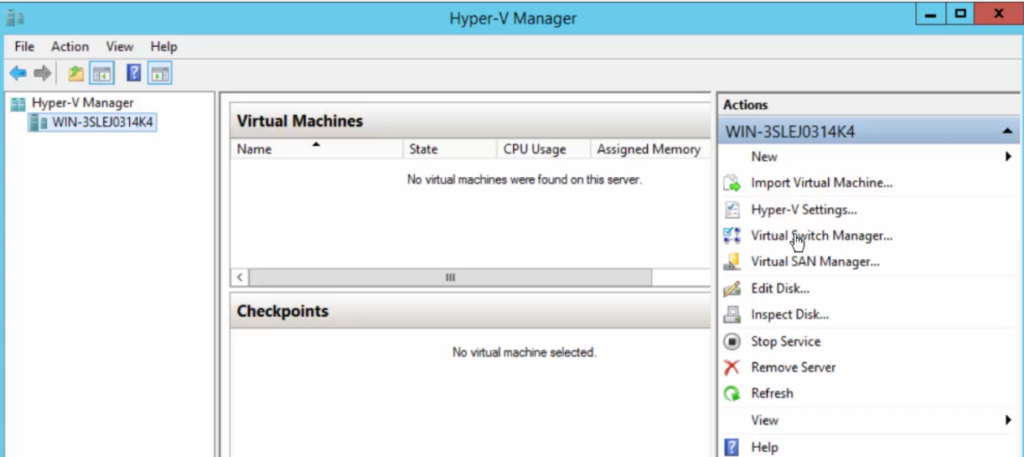 2012R2 Server Manager - Hyper-V Manager - Virtual Switch Manager