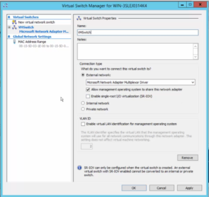 2012R2 Server Manager - Hyper-V Manager - Virtual Switch Manager - Virtual Switch Properties