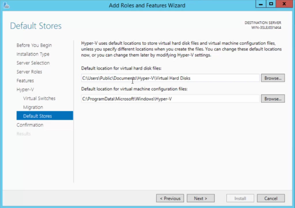 2012R2 Add Roles and Features - Hyper-V - Default Stores