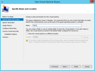 Hyper-V - New Virtual Machine Wizard - Specify Name and Location
