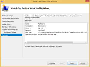 Hyper-V high availability VM - Wizard Completion